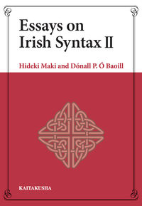 Essays on Irish Syntax II 牧 秀樹(著/文) - 開拓社