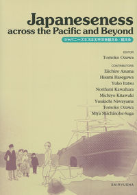 Japaneseness across the Pacific and Beyond