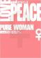 LOVE & PEACE PURE WOMAN