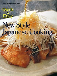 Quick & Easy New Style Japanese Cooking