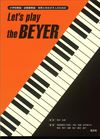 Let's Play the Beyer