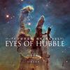 ハッブル宇宙望遠鏡 探究と発見のまなざし EYES OF HUBBLE - 渡部潤一(国立天文台 副台長)(監修) | クレヴィス